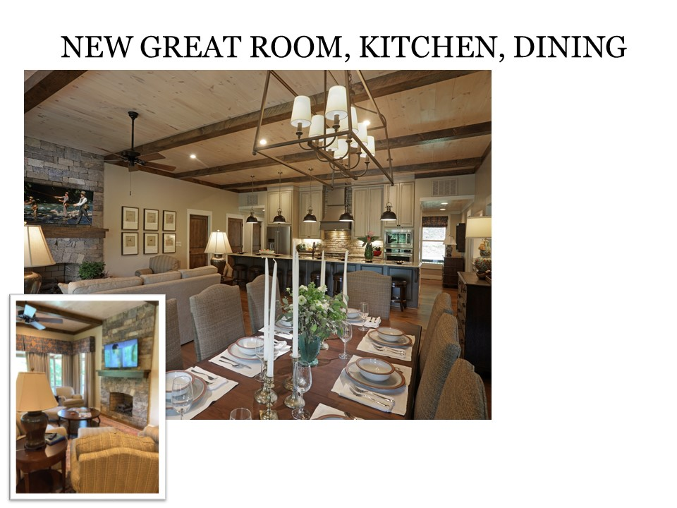 New Great Room, Kitchen, Dining